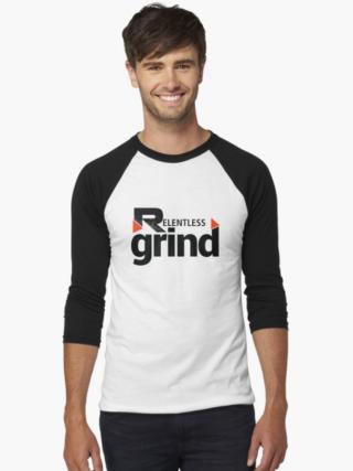 Relentless Grind Baseball Tee Front