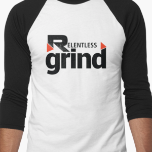 Relentless Grind Baseball Tee Front
